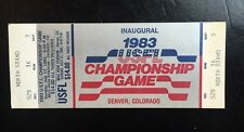 INAUGURAL 1983 USFL Football Championship Complete Game Ticket Colorado Rare