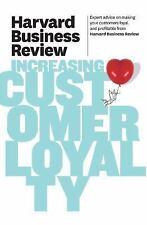 Harvard Business Review on Increasing Customer Loyalty (Harvard Business Review