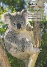 NEW - Walker's Marsupials of the World (Walker's Mammals)