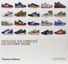 Sneakers: The Complete Collectors' Guide by Unorthodox Styles | Hardcover Book |