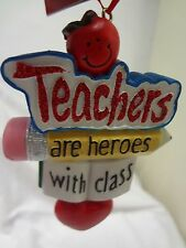 TEACHERS AREHEROES WITH CLASS*Pencil Text Book Heart*Hanging ORNAMENT*FREE SHIP*