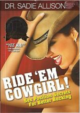Ride 'em Cowgirl (Sex Position Secrets) by Dr. Sadie Allison