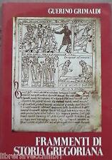 FRAMMENTI DI STORIA GREGORIANA Guerino Grimaldi 1985 Salerno Medievale Gregorio