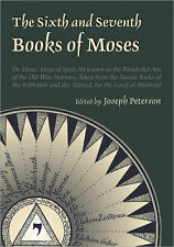 The Sixth and Seventh Books of Moses by Joseph Peterson (Hardcover)