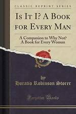 Is It I? A Book for Every Man: A Companion to Why Not? A Book for Every Woman (C