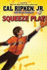 Cal Ripken, Jr.'s All-Stars Squeeze Play by Ripken, Cal