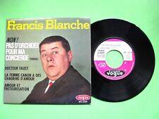 Vinyle 45T EP Francis Blanche NON pas D'orchidée pour La concierge + 3 ELP 8339