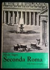 SILVIO NEGRO SECONDA ROMA 1966 NERI POZZA EDITORE