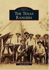 The Texas Rangers Images of America Series