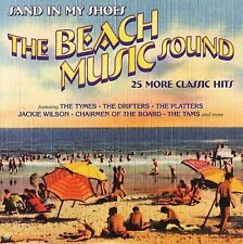 Beach Music Sound: Sand in My Shoes: 25 More Classic Hits by Various Artists...