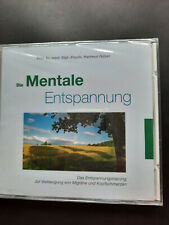 CD Die mentale Entspannung zur Vorbeugung von Migräne Prof. Dr. Göbel