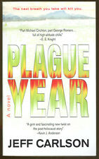 Plague Year by Jeff Carlson-First Paperback Printing-2007