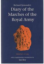 Richard Symonds's Diary of the Marches of the Royal Army (1997 Paperback)