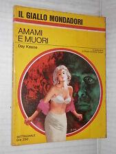 AMAMI E MUORI Day Keene Bruno Just Lazzari Il Giallo Mondadori 974 1967 libro di