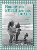 Holiday for Edith and the Bears: The Lonely Doll Series (Hardback or Cased Book)