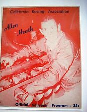 "1963 ""California Racing Asso."" Official Souvenir Program w/ Allen Heath  *"