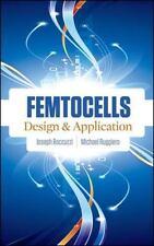 Femtocells: Design & Application, Ruggiero, Michael, Boccuzzi, Joseph, Very Good