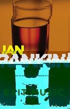 Exit Music (Inspector Rebus), Ian Rankin, 0316057584, Book, Good