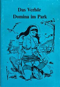 Das Verhör - Domina im Park - SC - Deutsch - ab 18 Jahren - Comic