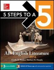 5 Steps to a 5 on the AP Exams: 5 Steps to a 5 AP English Literature & Comp