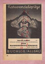BUCHLOE, Werbung 1950, Karwendelspitze Käse-Werk Emmentaler-Käse