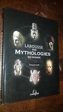 LAROUSSE DES MYTHOLOGIES DU MONDE - Fernand Comte 2004