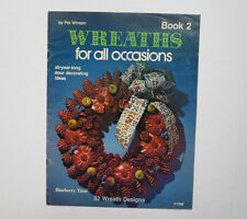Wreaths for all Occasions Book 2 by Pat Winson (1982, Softcover)