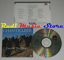 CD CHANTICLEER Out of this world THOMAS TALLIS BILL EVANS 1994(Xs6)no mc lp dvd