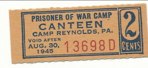USA WWII POW Camp Chits PA-3-1-2 Camp Reynolds, PA  2 Cents Prisoners of War