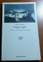 DOPPIO SOGNO - ARTHUR SCHNITZLER - EINAUDI - 2002 - M