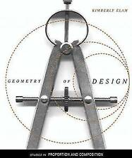Geometry of Design: Studies in Proportion and Composition by Kimberley Elam (Pa…