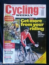 CYCLING WEEKLY - MORE FROM YOUR RIDING - JAN 7 2006