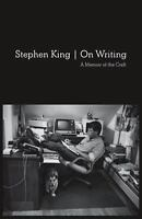 On Writing: 10th Anniversary Edition: A Memoir of the Craft: By King, Stephen