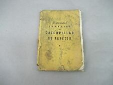 Caterpillar D8 Tractor Serviceman's Reference Book Form No. 7620C