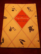 "RARE OLD VTG ANTIQUE 1935 ADVERTISING COOKBOOK ""NORGE PRIZE WINNING RECIPES"""
