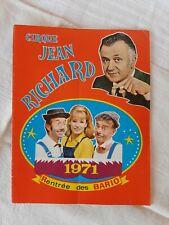 Programme Cirque Jean Richard 1971, Rentrée des Bario