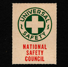 "Opc Vintage National Safety Council Poster Stamp ""Universal Safety