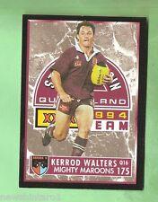 1994 SERIES 2 QUEENSLAND ORIGIN   RUGBY LEAGUE CARD #175  KERROD WALTERS