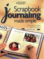 Scrapbook Journaling Made Simple by Memory Makers Staff (2002, Paperback)