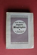 André MAUROIS - aspects de la biographie - au sans pareil en 1928, DEDICACE, EO.