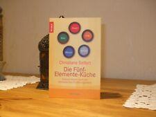 Die Fünf-Elemente-Küche Christiane Seifert