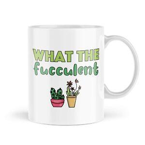 Funny Mugs   What The Fucculent Cactus Mug   Hipster Plant Mum Cacti    MBH1686