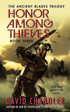 Honor Among Thieves: Book Three of the Ancient Blades Trilogy Chandler, David Ma