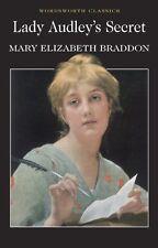 Lady Audley's Secret (Wordsworth Classics),Mary Elizabeth Braddon, Esther Saxey