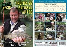 Truites en ruisseau au toc : technique et perfectionnement avec Laurent Jauffret