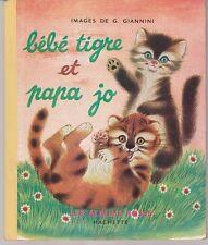 Bébé tigre et papa Jo  G. Saint-Cérère G.Giannini