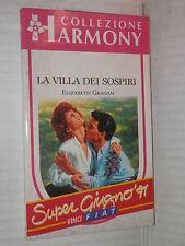 LA VILLA DEI SOSPIRI Elizabeth Graham Harlequin Mondadori 1991 harmony 728 libro