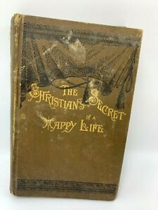 The Christian's Secret to a Happy Life - Vintage ©1885 Hannah Whitall Smith