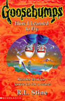 How I Learned to Fly Goosebumps by R. l . Stine, Very Good Used Book (Paperback)