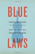 Blue Laws: Selected and Uncollected Poems, 1995-2015